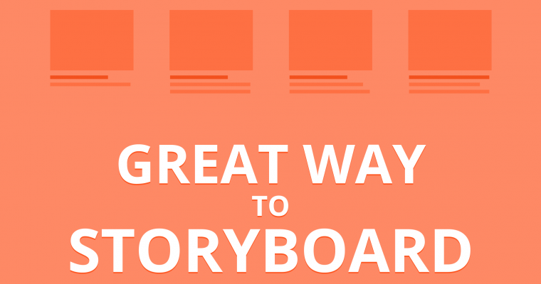 Great way to storyboard
